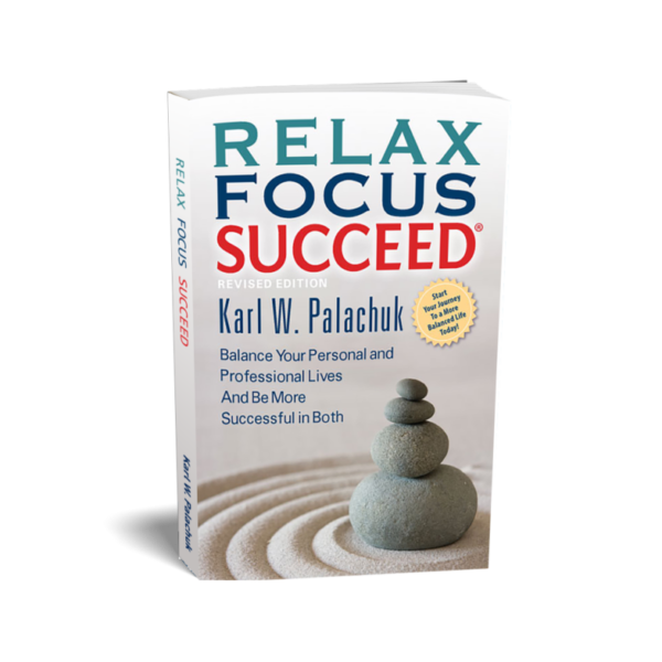 Relax Focus Succeed – Revised Edition