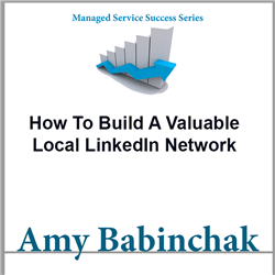 How To Build A Valuable Local LinkedIn Network – Babinchak