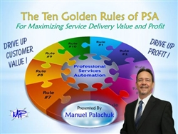 Ten Golden Rules of PSA and Service Ticket Systems Training Webinar -MP