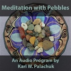 Meditating with Pebbles Audio – Free
